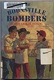 The Boonsville Bombers, Alison C. Herzig, 0670835951