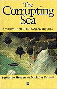 The Corrupting Sea: A Study Of Mediterranean History por Nicholas Purcell epub