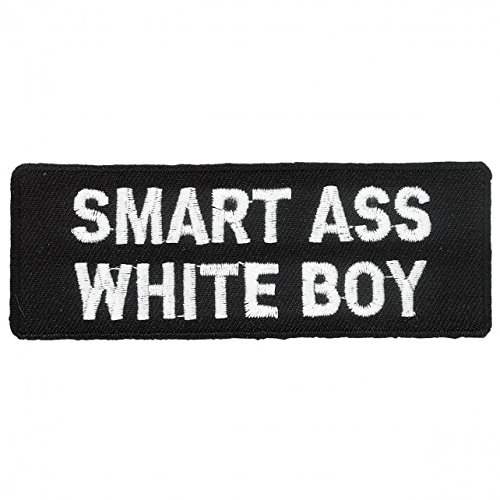 Hot Leathers, SMART ASS White Boy, High Thread Embroidered Iron-On / Saw-On Rayon PATCH - 4