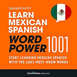 Learn Mexican Spanish - Word Power 1001