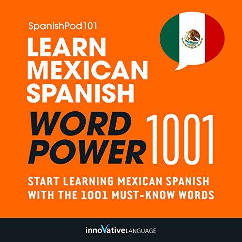 Learn Mexican Spanish - Word Power 1001: Beginner Spanish #30