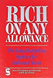 Rich on Any Allowance: The Easy Budgeting System for Kids, Teens, and Young Adults