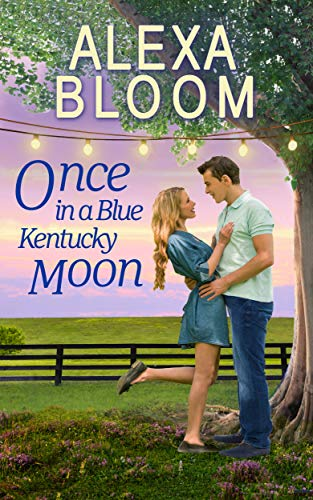 Once In A Blue Kentucky Moon: A Sweet Small Town Romance (The Harrisons Book 1) ()