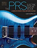 The PRS Electric Guitar Book: A Complete History of Paul Reed Smith...