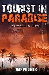 Tourist in Paradise: A CW McCoy Novel
