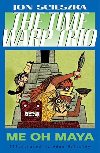 Me Oh Maya #13 (Time Warp Trio)