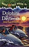 Dolphins at Daybreak, Mary Pope Osborne, 0613019318