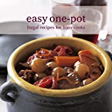 Easy One-Pot: Frugal Recipes for Busy Cooks