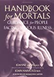 Handbook for Mortals, Joanne Lynn and Joan Harrold, 0195116623