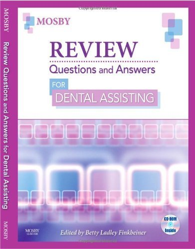 Review Questions & Answers for Dental Assisting, 1e by Mosby [Paperback]