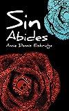 Sin Abides, Annie Dennis Eskridge, 1615792236
