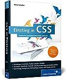 Einstieg in CSS: Webseiten gestalten mit HTML und CSS (Galileo Computing)