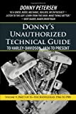 Donny's Unauthorized Technical Guide to Harley-Davidson, 1936 to Present: Part I of II-The Shovelhead: 1966 to 1985: Volume 5