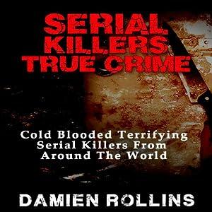 Serial Killers True Crime Audiobook