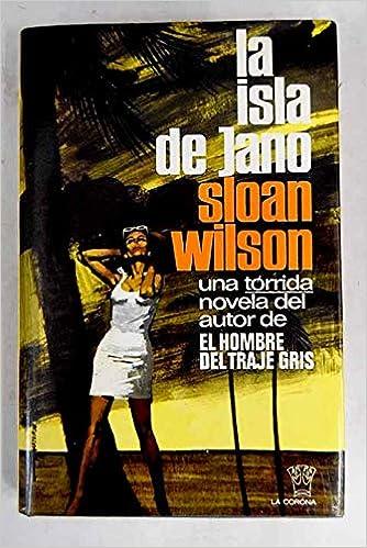 La isla de Jano: Sloan Wilson: Amazon.com: Books