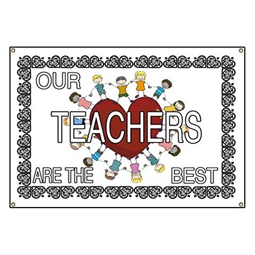 CafePress Our Teachers are The Best Vinyl Banner, 44