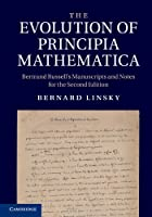 The Evolution of Principia Mathematica, 2nd Edition Front Cover