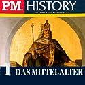 Das Mittelalter - Teil 1 und 2 (P.M. History) Hörbuch von Johann Eisenmann Gesprochen von: Achim Höppner, Christoph Jablonka