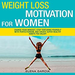 Weight Loss Motivation for Women!