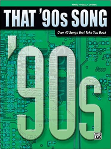 Read That '90s Song: Piano/Vocal/Chords (That Decade) PDF, azw (Kindle), ePub, doc, mobi