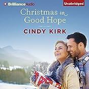 Christmas in Good Hope: A Good Hope Novel, Book 1 | Cindy Kirk