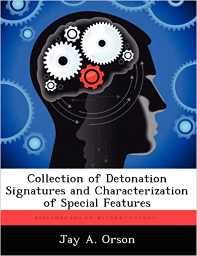 Collection of Detonation Signatures and Characterization of Special Features
