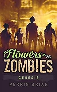 Flowers Vs. Zombies by Perrin Briar ebook deal