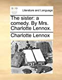 The Sister, Charlotte Lennox, 1170401449