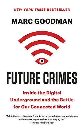 Pdf Technology Future Crimes: Inside the Digital Underground and the Battle for Our Connected World