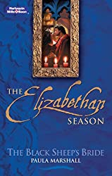 Mills & Boon : The Black Sheep's Bride (The Elizabethan Season)