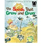 Seeds That Grew and Grew, Jeffrey E. Burkart, 0570075394