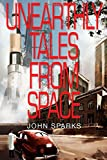 Unearthly Tales from Space, John Sparks, 1631030043
