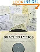 #8: The Beatles Lyrics: The Stories Behind the Music, Including the Handwritten Drafts of More Than 100 Classic Beatles Songs
