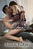 Taken By The Camp Counselor (Taken By... Book 1)