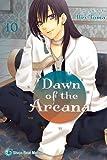 Dawn of the Arcana, Vol. 10 (Volume 10)