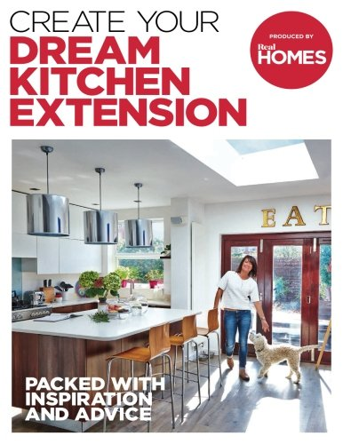 CREATE YOUR DREAM KITCHEN EXTENSION