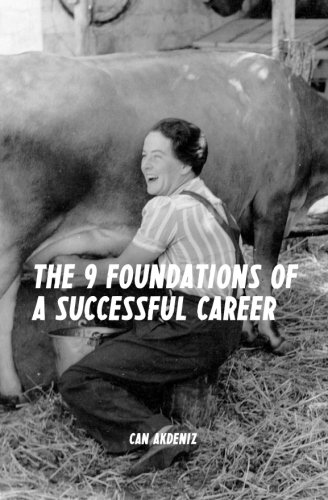 Download The 9 Foundations of a Successful Career: A Guide for Reaching Success at Any Stage of Your Career pdf epub