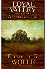 Loyal Valley: Assassination (Volume 1) Paperback
