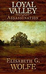 Loyal Valley: Assassination (Volume 1)