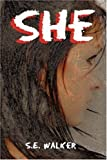 She, S. E. Walker, 1604416483