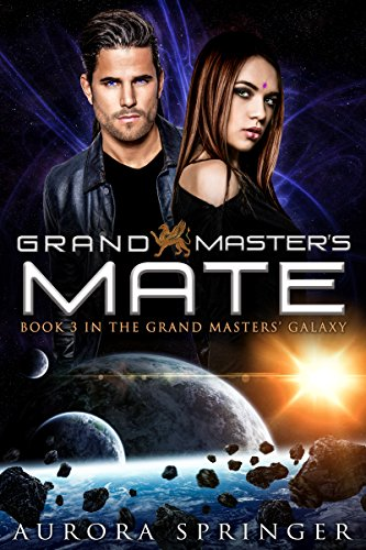 Grand Master's Mate (Grand Masters' Galaxy Book 3), by Aurora Springer