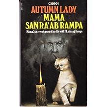 Autumn Lady by Mama San Ra-Ab Rampa (1980-02-22)
