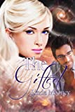 The Gifted (The Star Girl Series Book 1)