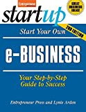 entrepreneur press - Start Your Own E-Business, 2nd Edition (Start Your Own)
