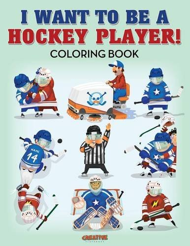 I Want to be a Hockey Player! Coloring Book PDF