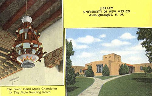 Library, The Great Hand made Chandelier in the Main Reading Room, University of New Mexico Original Vintage Postcard