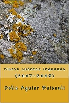 Nueve cuentos ingenuos: (2007-2008)