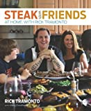 img - for Steak with Friends: At Home, with Rick Tramonto book / textbook / text book