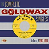 The Complete Goldwax Singles Volume 3: 1967-1970