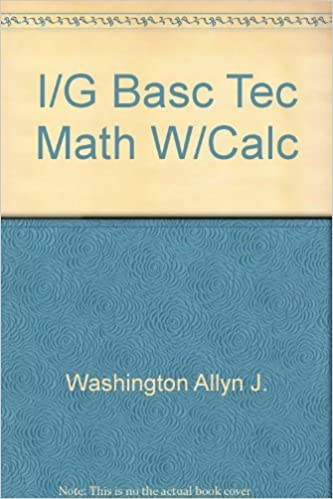 I/G Basc Tec Math W/Calc: Allyn J. Washington: 9780805395518: Amazon ...